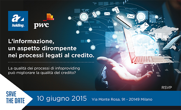 Evento: L'informazione, un aspetto dirompente nei processi legati al credito